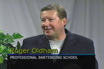 Roger Oldham and Professional Bartending Schools of America have been featured on many television programs.